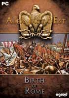 Alea Jacta Est : Birth of Rome (Addon)