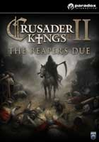 Crusader Kings II : The Reaper's Due