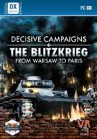 Decisive Campaigns : The Blitzkrieg from Warsaw to Paris
