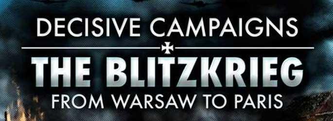 Promo de la semaine : 50% sur Decisive Campaigns : The Blitzkrieg