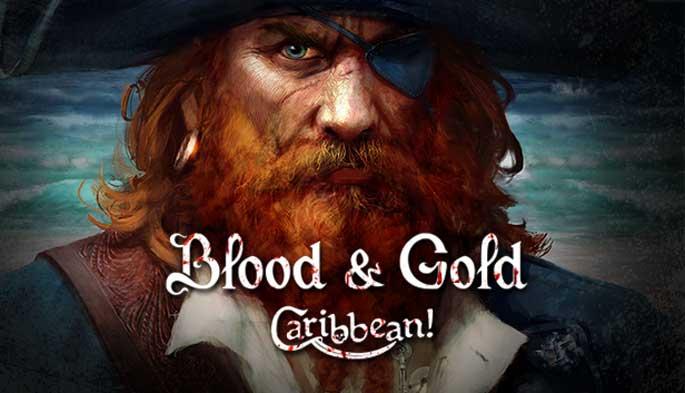 Blood & Gold : Caribbean! est disponible