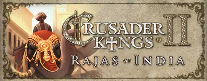 Quelques infos sur Crusader Kings II : Rajas of India
