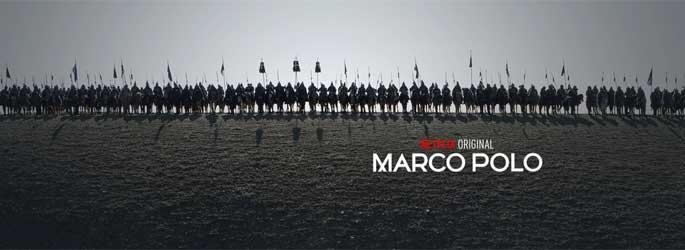 Nouvelle bande-annonce pour la série Marco Polo